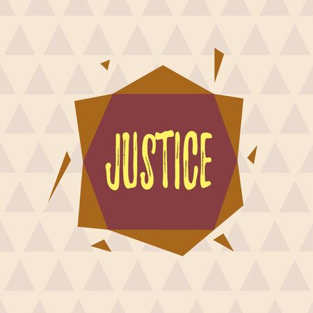Text sign showing Justice. Business photo text Quality of being just impartial or fair Administration of law rules Asymmetrical uneven shaped format pattern object outline multicolour design