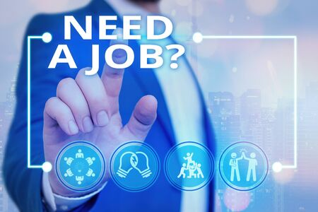 Photo pour Text sign showing Need A Job Question. Business photo text to recruit a demonstrating for specific duty role or function - image libre de droit