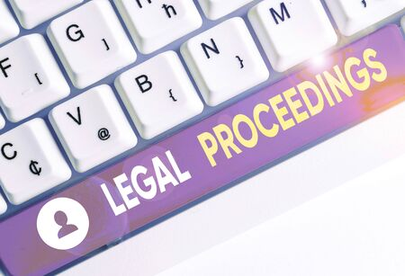Conceptual hand writing showing Legal Proceedings. Concept meaning procedure instituted in a court of law to acquire benefit