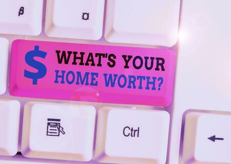 Foto für Handwriting text What s is Your Home Worth question. Conceptual photo Value of a house Property Cost Price Rate - Lizenzfreies Bild