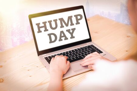 Photo for Word writing text Hump Day. Business photo showcasing climbing a proverbial hill to get through a tough week Wednesday - Royalty Free Image