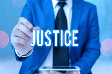 Word writing text Justice. Business photo showcasing Quality of being just impartial or fair Administration of law rules