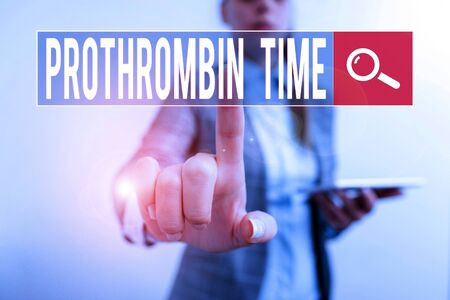 Text sign showing Prothrombin Time. Business photo showcasing evaluate your ability to appropriately form blood clots Digital business concept with business woman
