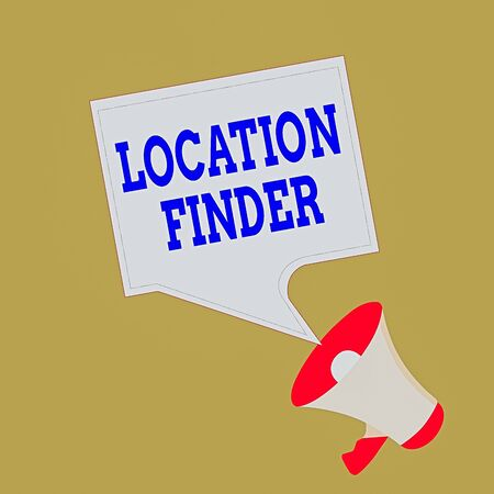 Photo pour Conceptual hand writing showing Location Finder. Concept meaning A service featured to find the address of a selected place Megaphone and Blank Square Speech Bubble Public Announcement - image libre de droit