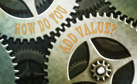 Photo pour Word writing text How Do You Add Value Question. Business photo showcasing improve work undertaking production process - image libre de droit