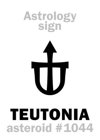 Astrology Alphabet: TEUTONIA, asteroid #1044  Hieroglyphics