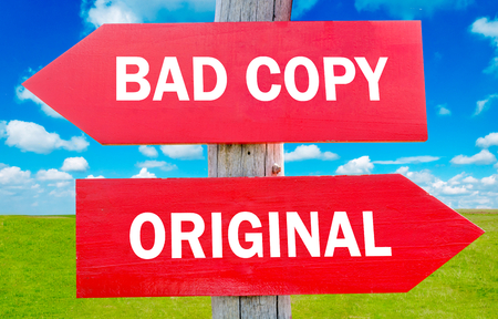 Bad copy or original way choice showing strategy change or dilemmas