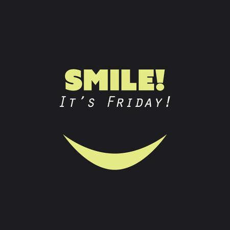 Ilustración de Smile! It's Friday! - Weekend is Coming Background Design Concept With Funny Face - Imagen libre de derechos