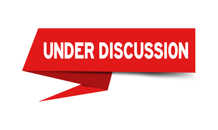 Illustration pour Red paper speech banner with word under discussion on white background (Vector) - image libre de droit