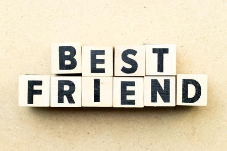 Photo pour Letter block in word best friend on wood background - image libre de droit
