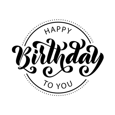 Illustration pour Happy birthday. Hand drawn Lettering card. Modern brush calligraphy Vector illustration. Black text on white background. - image libre de droit