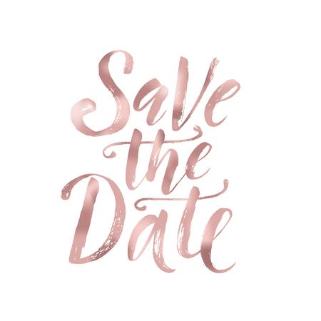 Illustration pour Save the date. Wedding phrase. Brush Lettering. Rose Gold foil effect vector illustration. - image libre de droit