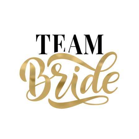 Illustration pour Bride team gold word calligraphy fun design to print on tee, shirt, hoody, poster banner sticker, card. Hand lettering text vector illustration for bachelorette party, hen party bridal shower - image libre de droit