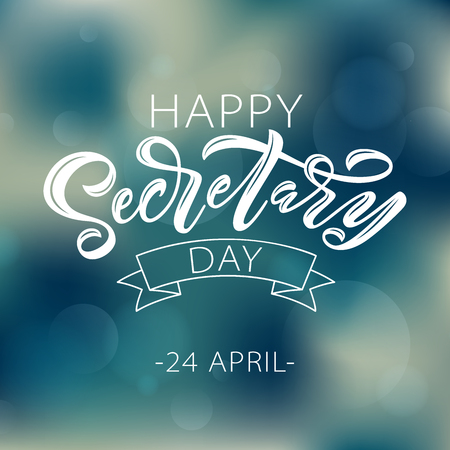Illustration for Happy Secretary Day hand lettering vector illustration. 24 April 2019. Hand drawn text design for National Secretaries Day. Administrative Professionals Day. Script word for print greetings card - Royalty Free Image