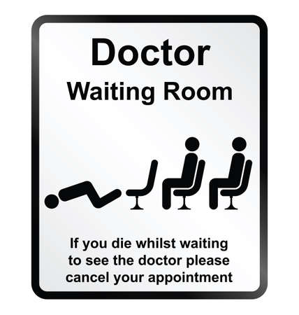 Monochrome comical doctors waiting room public information sign isolated on white background