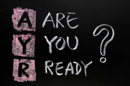 Are you ready question written in chalk on a blackboard