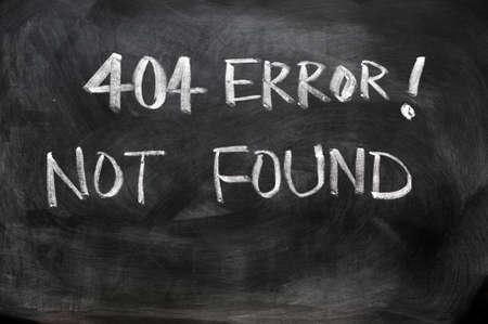 Webpage 404 error of not found written on blackboard