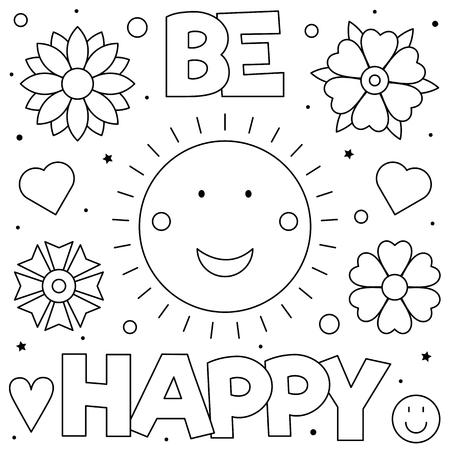 Illustration pour Be happy. Coloring page. Black and white vector illustration - image libre de droit