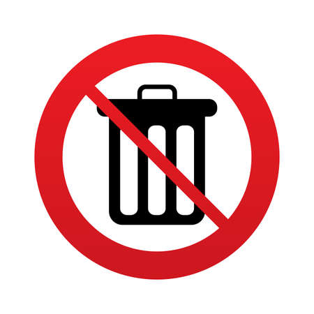Don`t throw trash. Recycle bin sign icon. Bin symbol. Red prohibition sign. Stop symbol. Vector