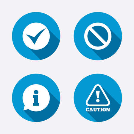 Information icons. Stop prohibition and attention caution signs. Approved check mark symbol. Circle concept web buttons. Vector