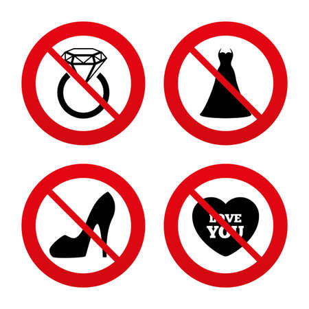 No, Ban or Stop signs. Wedding dress icon. Women's shoe and love heart symbols. Wedding or engagement day ring with diamond sign. Prohibition forbidden red symbols. Vector