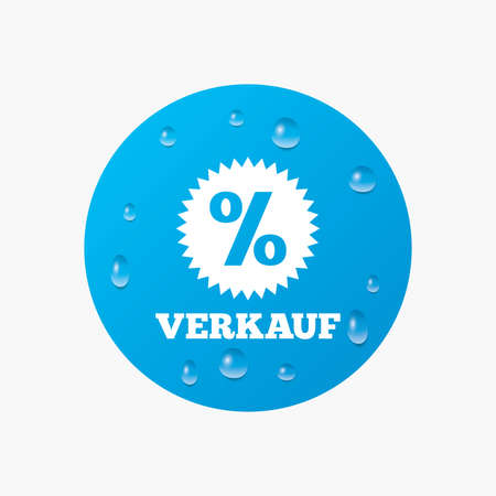 Water drops on button. Verkauf - Sale in German sign icon. Star with percentage symbol. Realistic pure raindrops. Blue circle. Vector