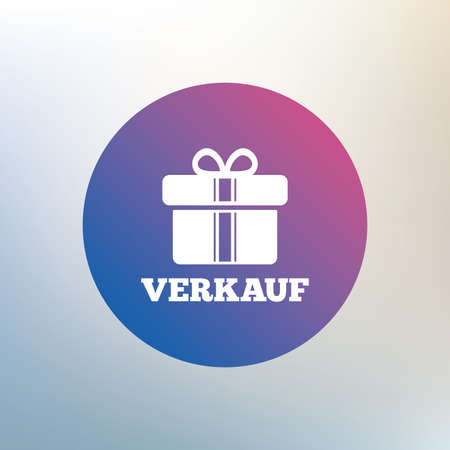 Verkauf - Sale in German sign icon. Gift box with ribbons symbol. Icon on blurred background. Vector