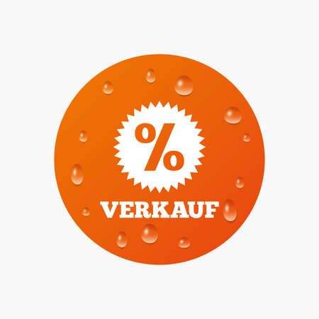 Water drops on button. Verkauf - Sale in German sign icon. Star with percentage symbol. Realistic pure raindrops. Orange circle. Vector
