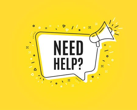Ilustración de Need help symbol. Megaphone banner. Support service sign. Faq information. Loudspeaker with speech bubble. Need help sign. Marketing and advertising tag. Vector - Imagen libre de derechos