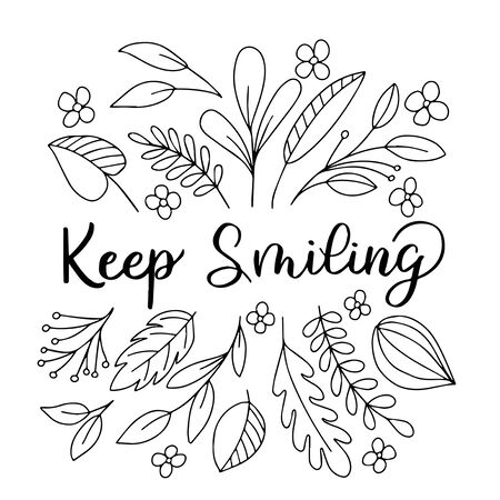Illustration for Image with the inscription - keep smiling, decorated with leaves on a white background. For the design of postcards, prints on the covers of notebooks, phones, t-shirts - Royalty Free Image