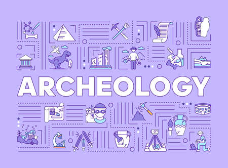 Illustration for Archeology word concepts banner. Study of history on fossil finds. History and paleontology. Infographics with linear icons on lilac background. Isolated typography. Vector outline illustration - Royalty Free Image