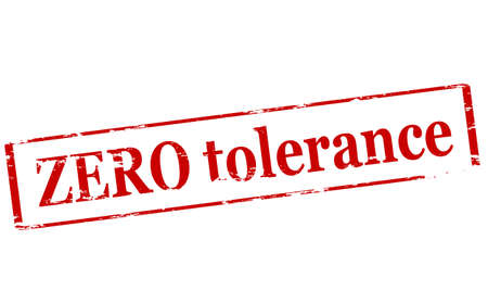 Rubber stamp with text zero tolerance inside,  illustration