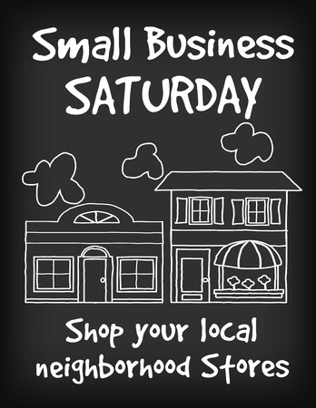 Sign, Small Business Saturday, chalk board background with text to support local neighborhood stores.