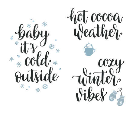 Illustration pour Winter seasonal inspirational lettering set. Baby its cold outside, Hot cocoa weather, Cozy winter vibes hand written calligraphy - image libre de droit