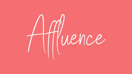 Affluence, Calligraphy signature font, girly pinky background, Quote Concept