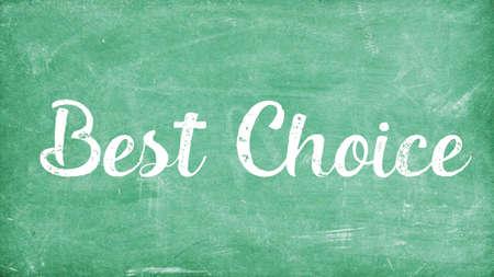 Best Choice Word Concept, Blackboard Chalk background Concept Design