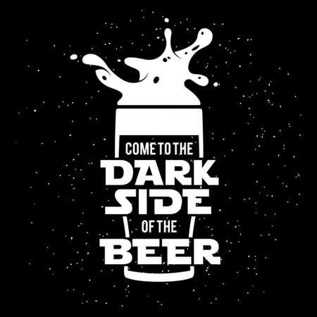 Illustration pour Dark side of the beer print. Chalkboard vintage illustration. Creative trendy design element for beer advertising. - image libre de droit