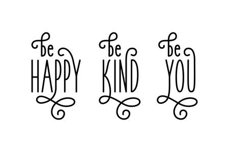 Vektor für Motivational posters set. Be happy. Be kind. Be you. Curly typography for home decoration. Vector illustration. - Lizenzfreies Bild