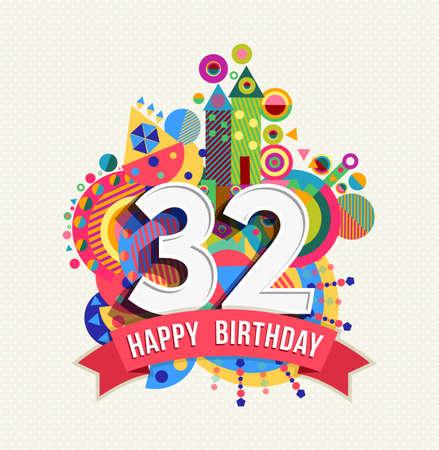 Happy Birthday thirty two 32 year