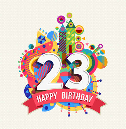 Happy Birthday twenty three 23 year