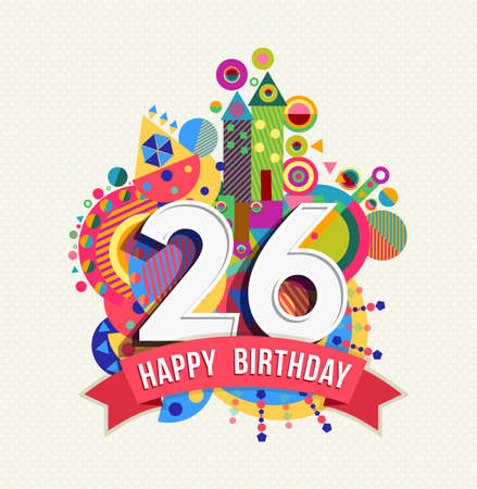 Happy Birthday twenty six 26 year