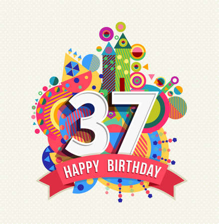 Happy Birthday thirty seven 37 year