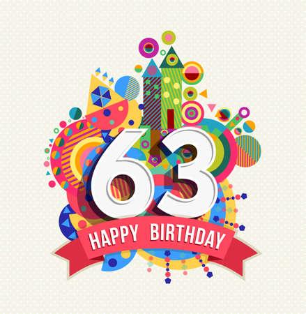 Happy Birthday sixty three 63 year.