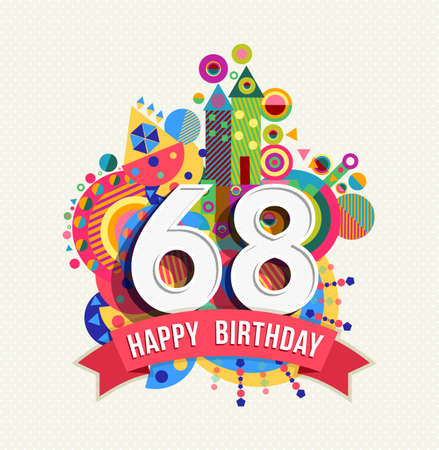 Happy Birthday sixty eight 68 year