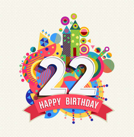 Happy Birthday twenty two 22 year