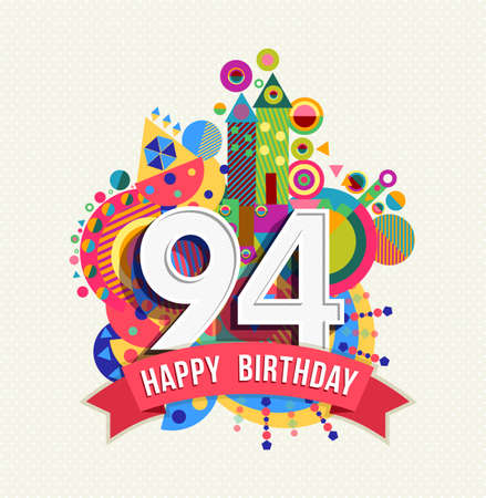 Happy Birthday ninety four 94 year