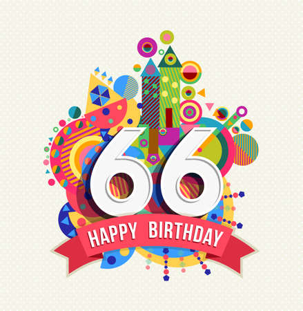 Happy Birthday sixty six 66 year