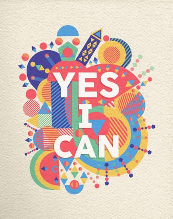 Illustration pour Yes I can colorful typography poster. Inspirational motivation quote design with paper texture background. EPS10 vector. - image libre de droit