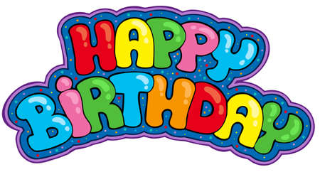 Happy birthday sign - illustration.