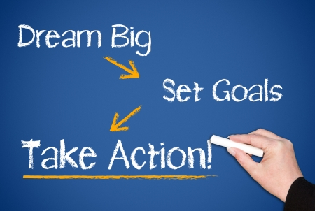 Photo for Dream Big - Set Goals - Take Action - Royalty Free Image